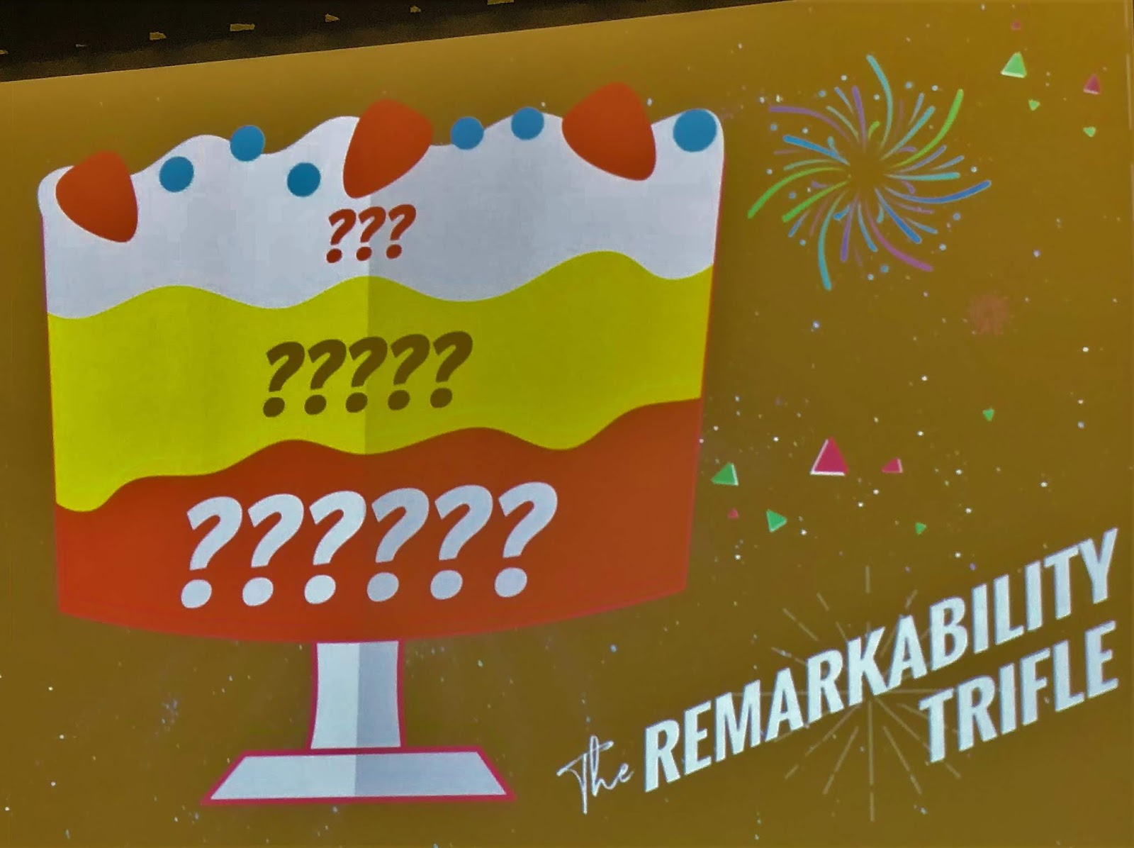 Andrew and Pete's Remarkability Trifle at Content Marketing World 2018